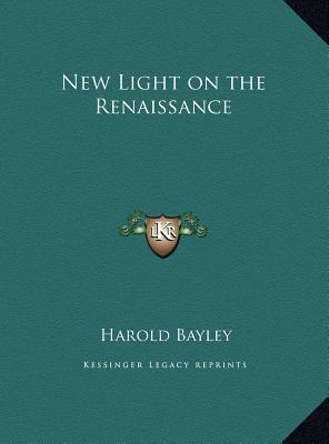 New Light on the Ren...
