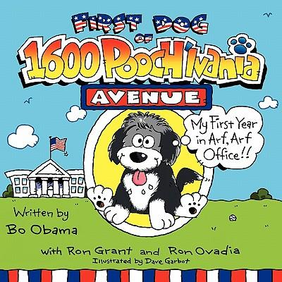 First Dog of 1600 Pooch'lvania Avenue