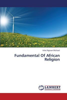 Fundamental Of African Religion
