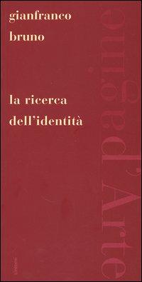 La ricerca dell'identità
