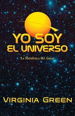 Yo Soy El Universo/I Am the Universe