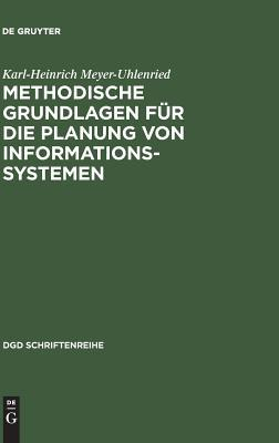 Methodische Grundlagen Für Die Planung Von Informationssystemen