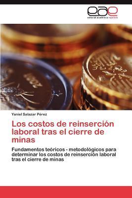 Los costos de reinserción laboral tras el cierre de minas