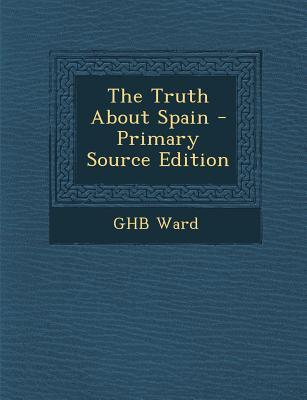Truth about Spain