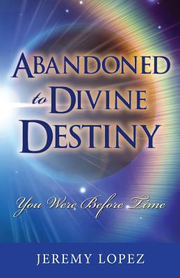 Abandoned to Divine Destiny