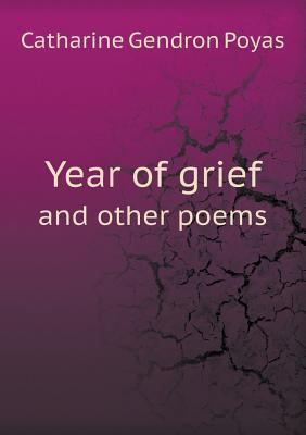 Year of Grief and Other Poems