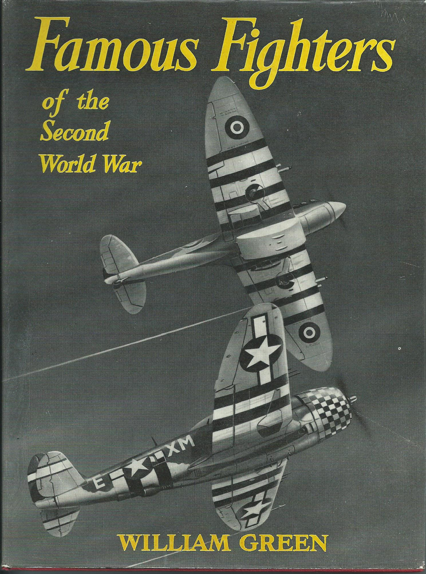 Famous Fighters of the Second World War