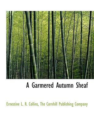 A Garmered Autumn Sheaf