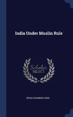India Under Muslin Rule
