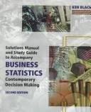 Solutions Manual and Study Guide to Accompany Business Statistics