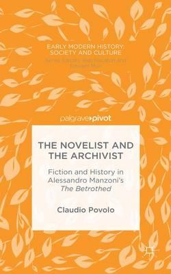 The Novelist and the Archivist