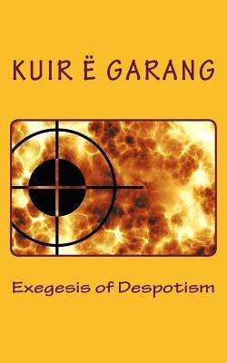 Exegesis of Despotism