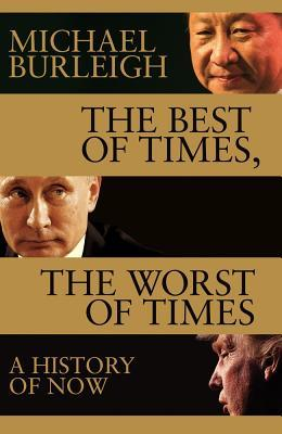 The Best of Times, the Worst of Times