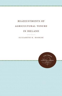 Readjustments of Agricultural Tenure in Ireland
