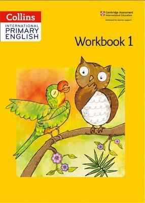 Collins International Primary English – Cambridge Primary English Workbook 1
