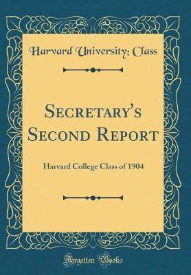 Secretary's Second Report
