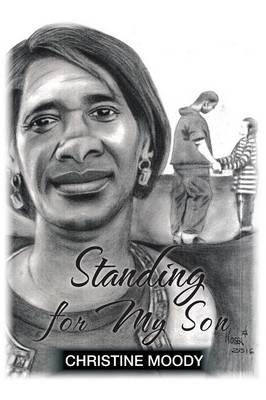 Standing for My Son
