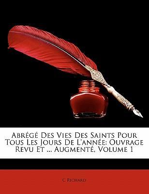 Abrege Des Vies Des Saints Pour Tous Les Jours de L'Annee