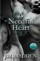 A Needful Heart