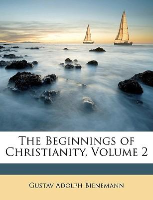 The Beginnings of Christianity, Volume 2