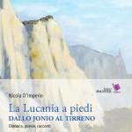 La Lucania a piedi dallo Jonio al Tirreno