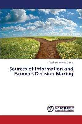 Sources of Information and Farmer's Decision Making