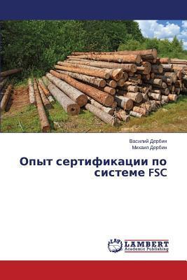 Opyt sertifikatsii po sisteme FSC