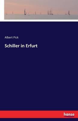 Schiller in Erfurt