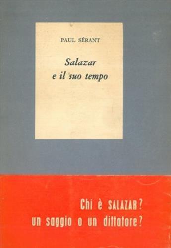 Salazar e il suo tempo