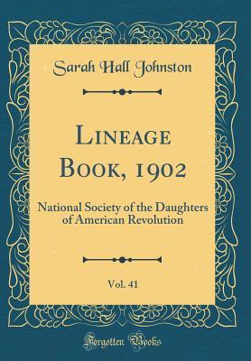 Lineage Book, 1902, Vol. 41