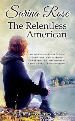 The Relentless American