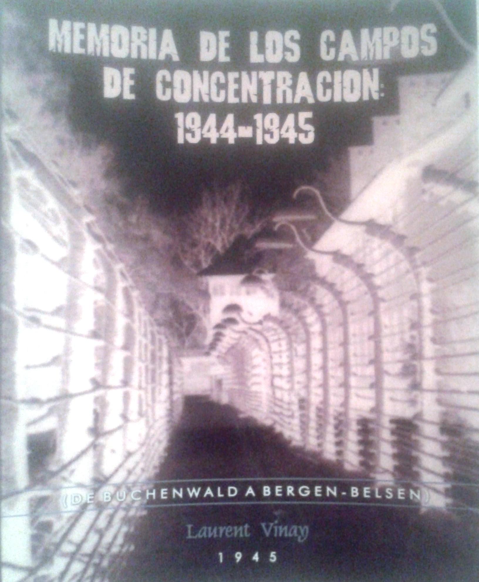 Memoria de los campos de concentración: 1944-1945