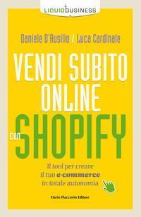 Vendi subito online con Shopify. Il tool per creare il tuo e-commerce in totale autonomia