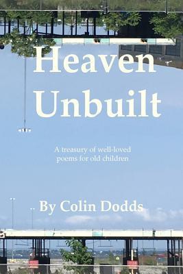 Heaven Unbuilt