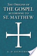 The Origins of the Gospel According to St. Matthew