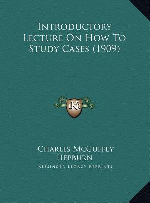 Introductory Lecture on How to Study Cases (1909)
