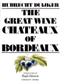 Great Wine Chateaux of Bordeau