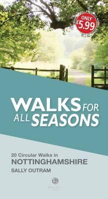 Walks for All Seasons Nottinghamshire