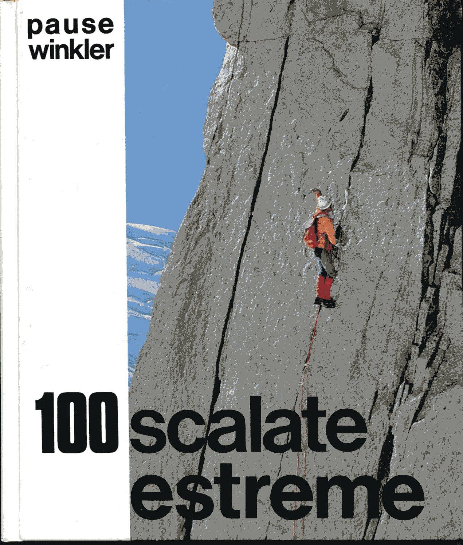 100 Scalate estreme V e VI grado