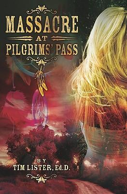 Massacre at Pilgrims' Pass