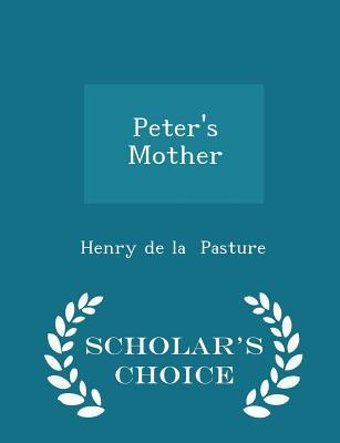 Peter's Mother - Scholar's Choice Edition