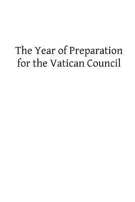 The Year of Preparation for the Vatican Council
