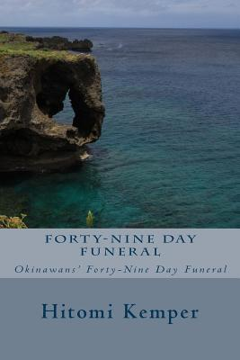 Forty-Nine Day Funeral