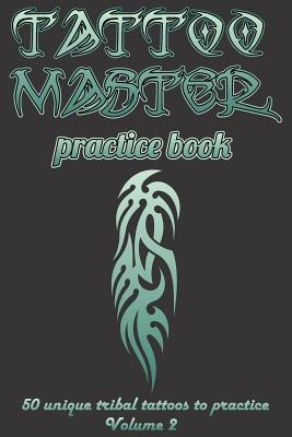 Tattoo master practice book - Volume 2