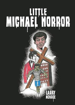 Little Michael Horror