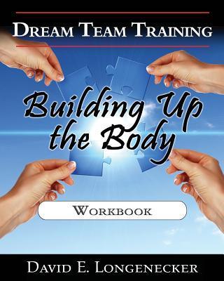 Dream Team Training Building Up the Body