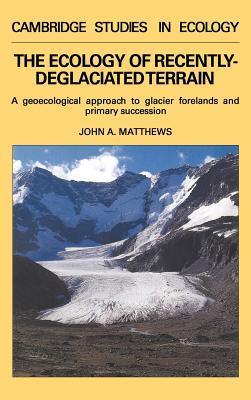 The Ecology of Recently-deglaciated Terrain