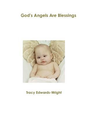 God's Angels Are Blessings