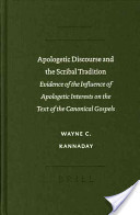 Apologetic Discourse and the Scribal Tradition