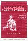 The Challenge to Care in Schools